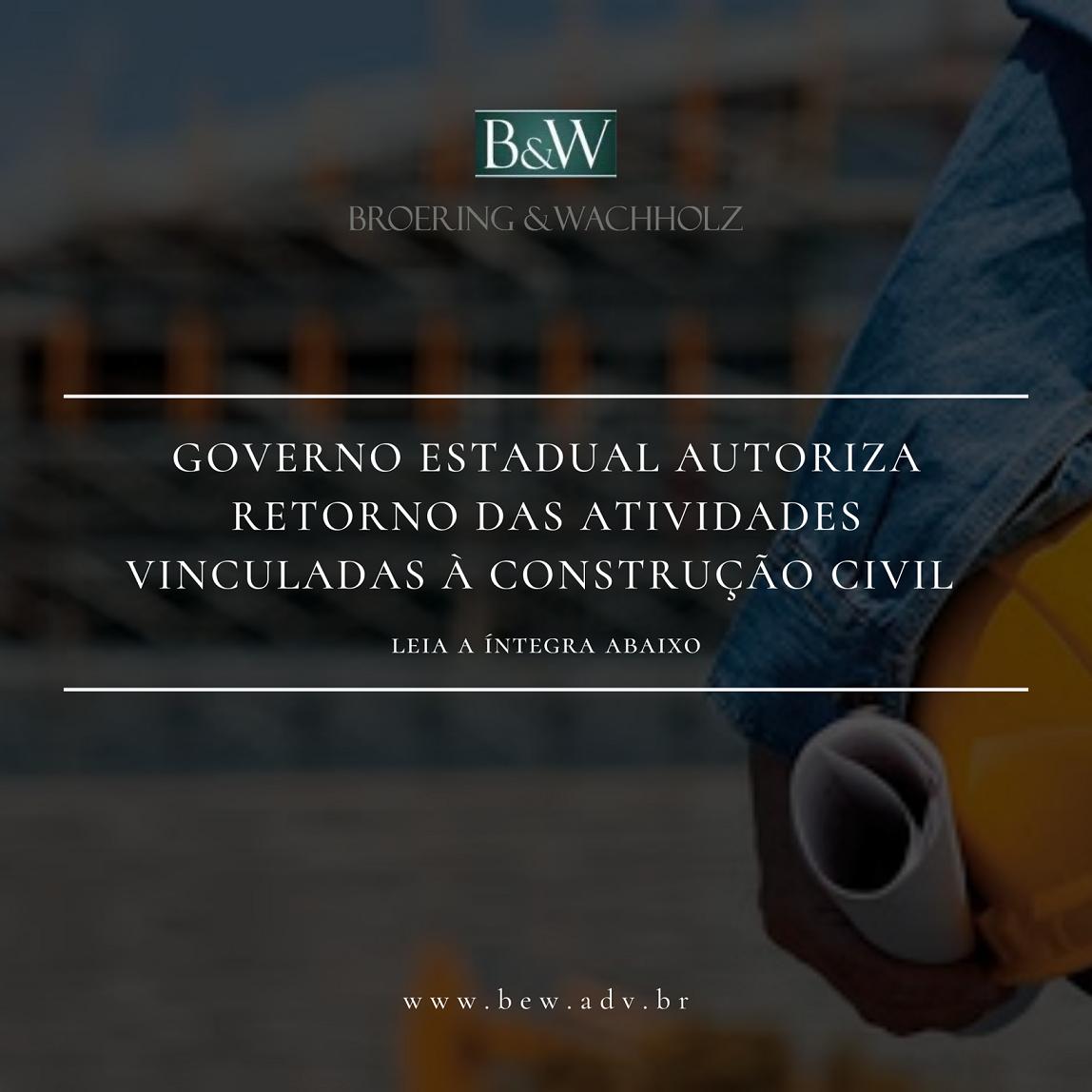 Autorizadas, em todo o território catarinense, as atividades vinculadas a Construção Civil e profissionais liberais.