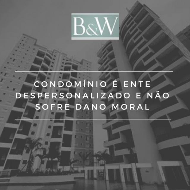 Condomínio é ente despersonalizado e não sofre dano moral