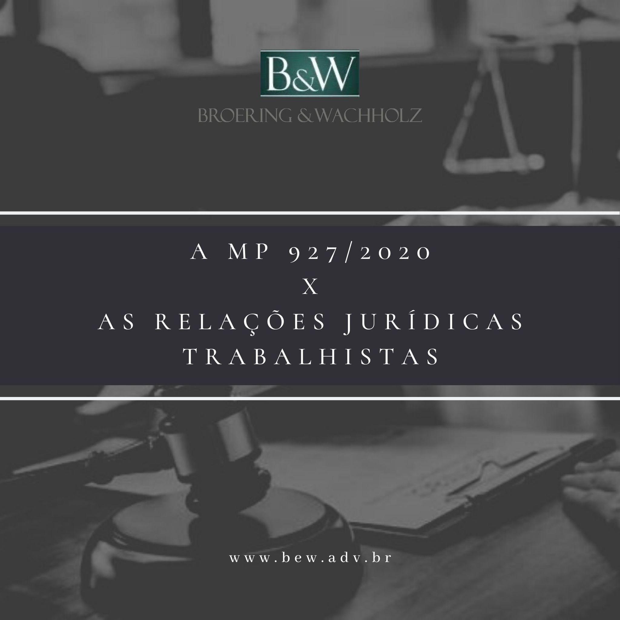 MP 927/2020  X  As relações jurídicas trabalhistas